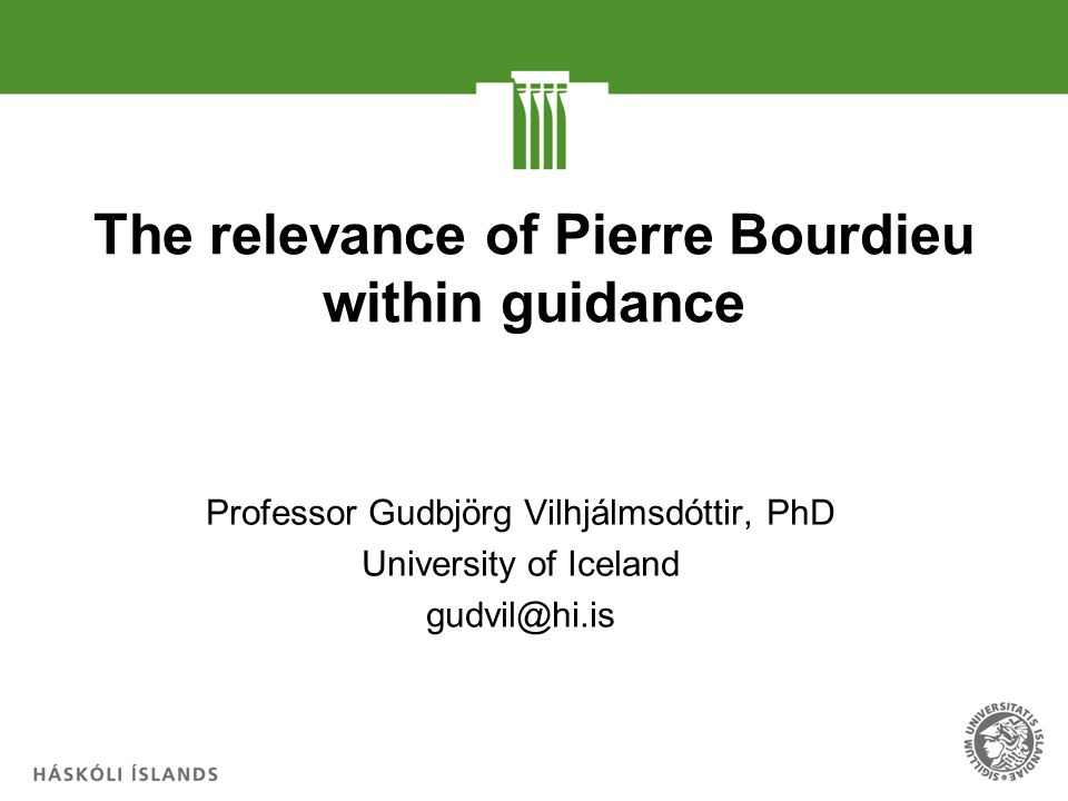 The Relevance Of Pierre Bourdieu Within Guidance Ppt Video Online