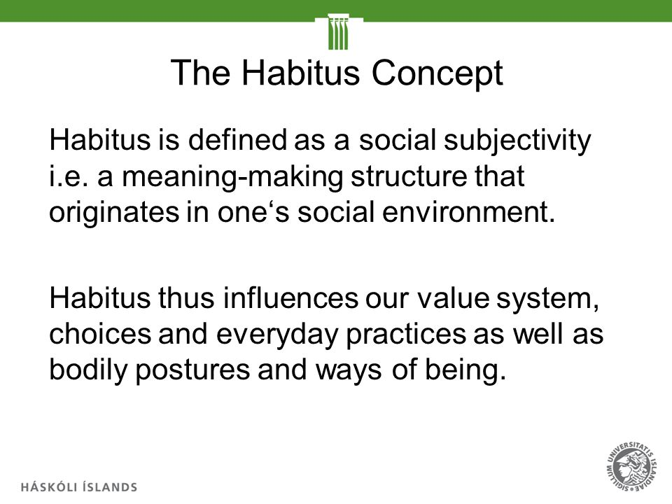 """bourdieus notion of habitus Work amounts to cultural sociology or theory of practice focused on empirical  investigation """"theorist"""" label is too confining """"habitus,"""" """"field,"""" and """"cultural."""