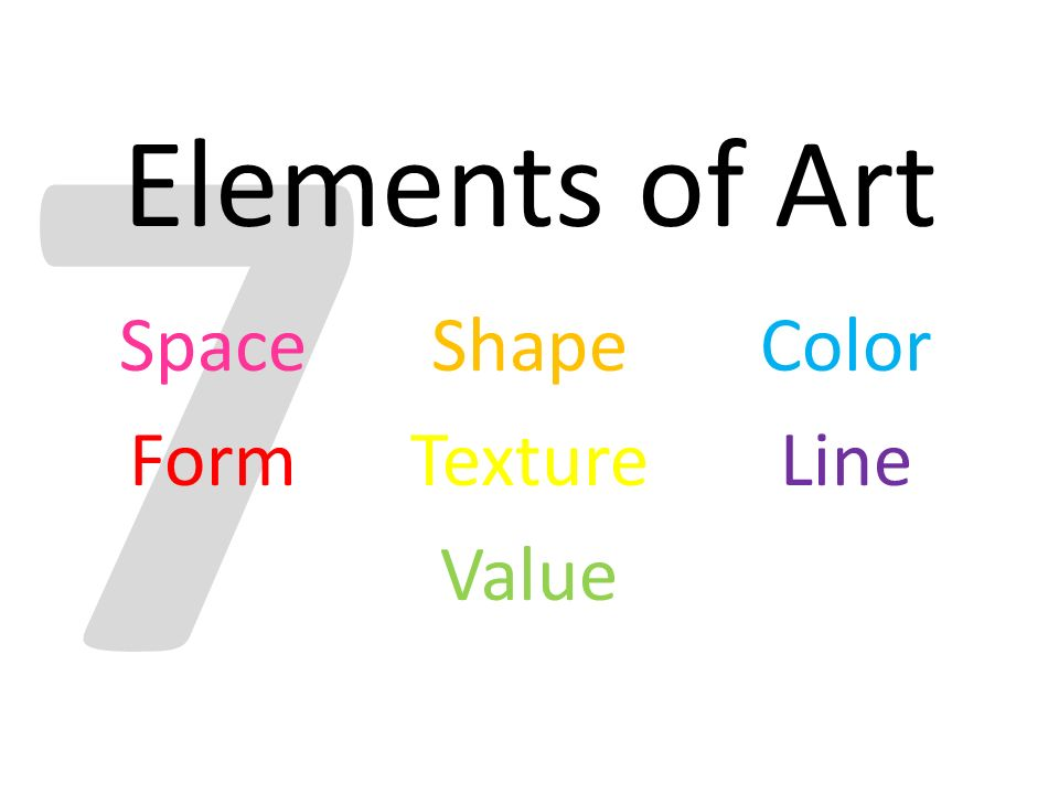 Space Shape Color Form Texture Line Value