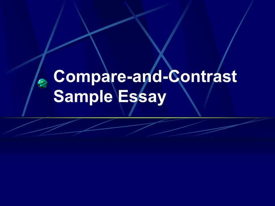 Essays on comparing and contrasting
