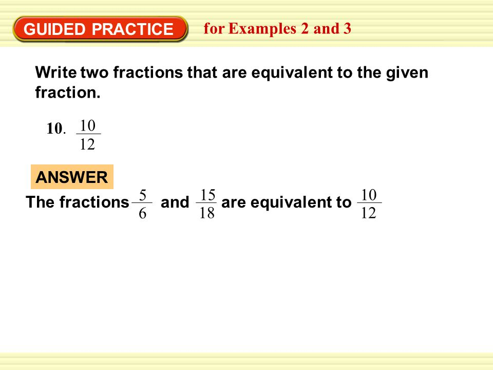 EXAMPLE 2 Identifying Equivalent Fractions - ppt video online download