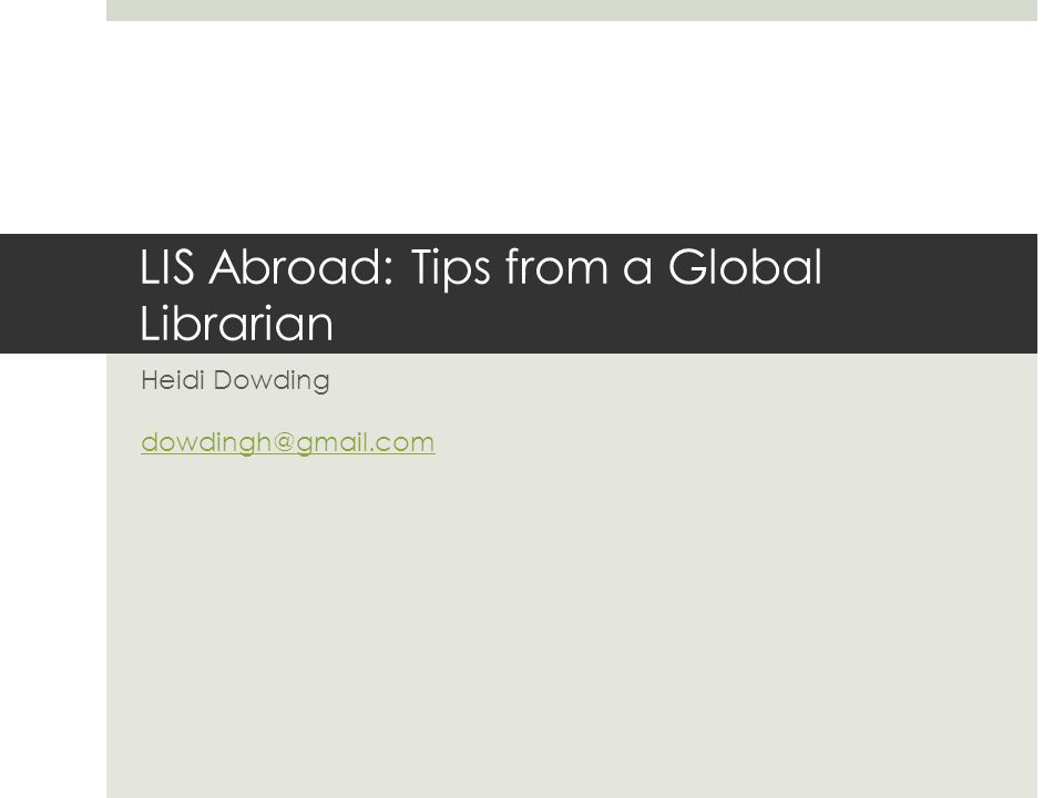 LIS Abroad: Tips from a Global Librarian