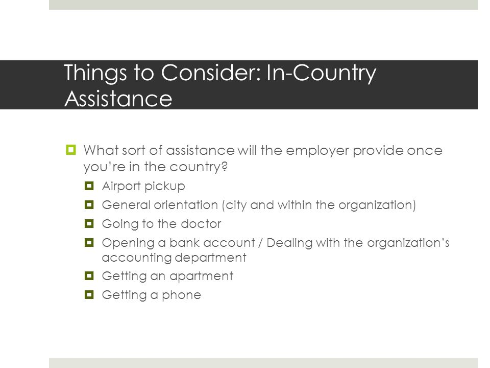 Things to Consider: In-Country Assistance