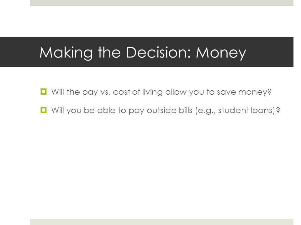 Making the Decision: Money