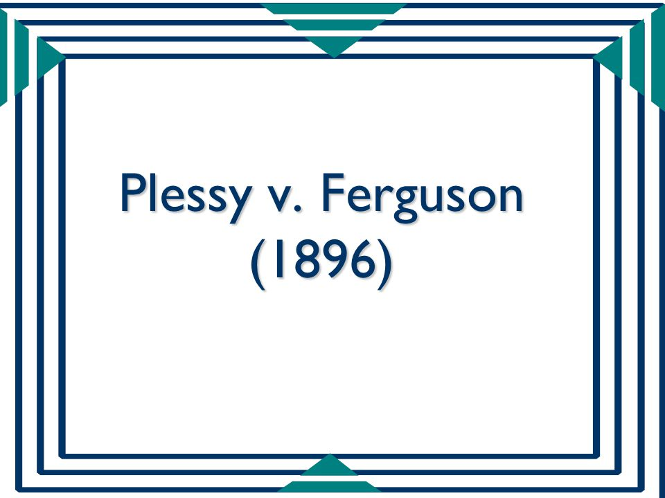 plessy vs ferguson thematic essay Plessy vs ferguson this essay plessy vsferguson and other 64,000+ term papers, college essay examples and free essays are available now on reviewessayscom autor: review • january 12, 2011 • essay • 343 words (2 pages) • 970 views.