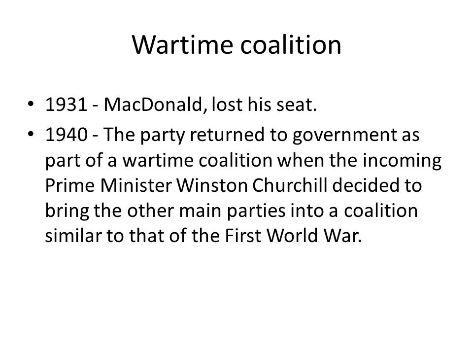 Wartime coalition MacDonald, lost his seat.