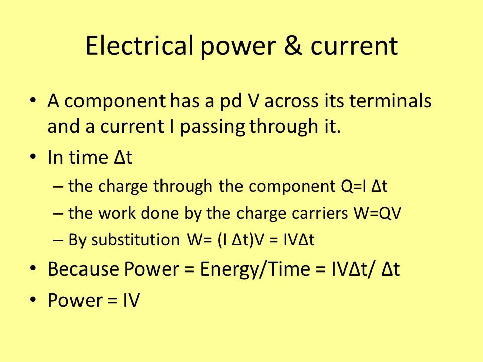 Electrical power & current