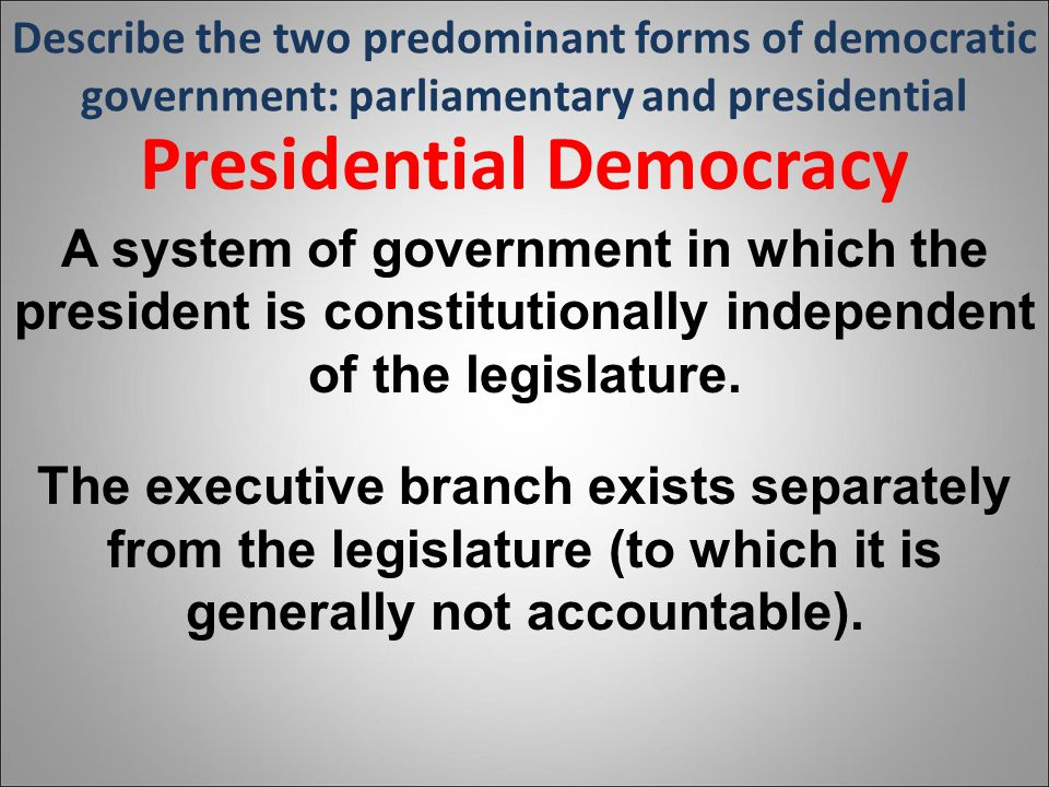 comparative essay executive in parliamentary power presidential system system This comparative essay will compare and contrast these two systems, argue the advantages and disadvantages of each system, and explain why presidential systems are more democratic than parliamentary systems.