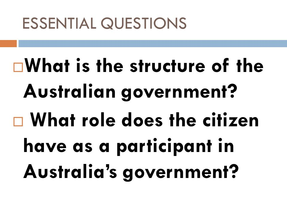 What is the structure of the Australian government