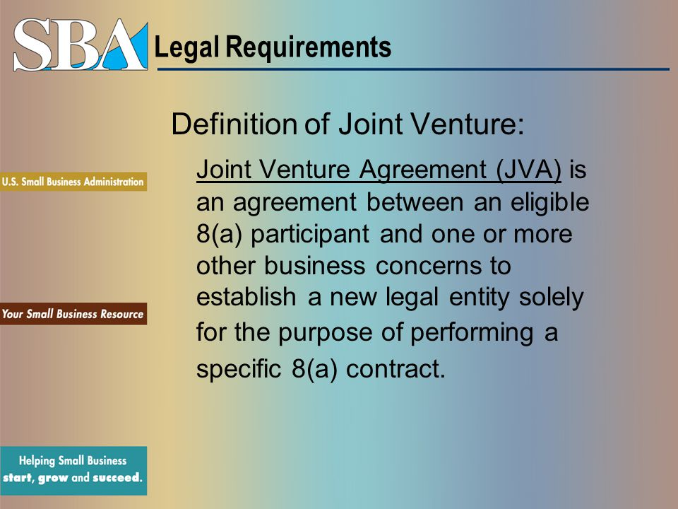Legal Requirements Definition of Joint Venture: