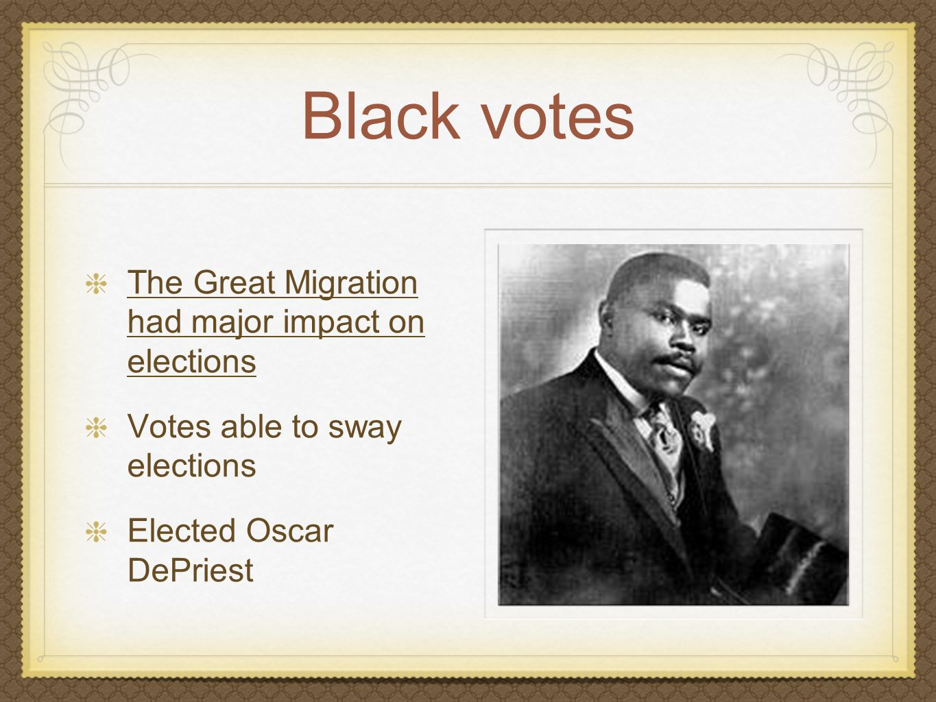 Black votes The Great Migration had major impact on elections