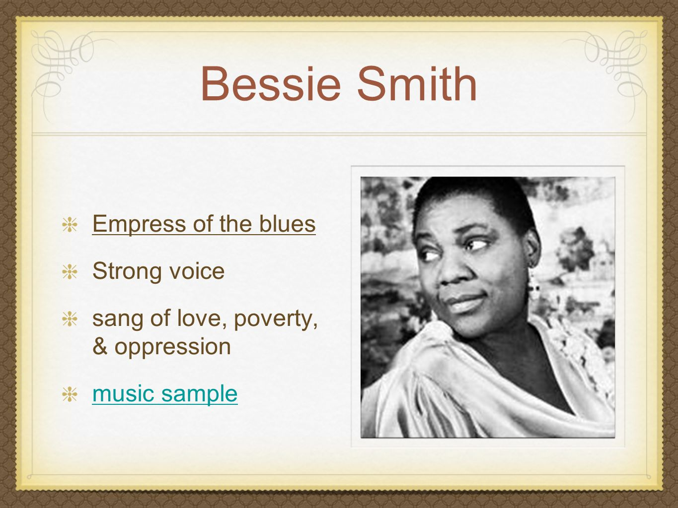 Bessie Smith Empress of the blues Strong voice
