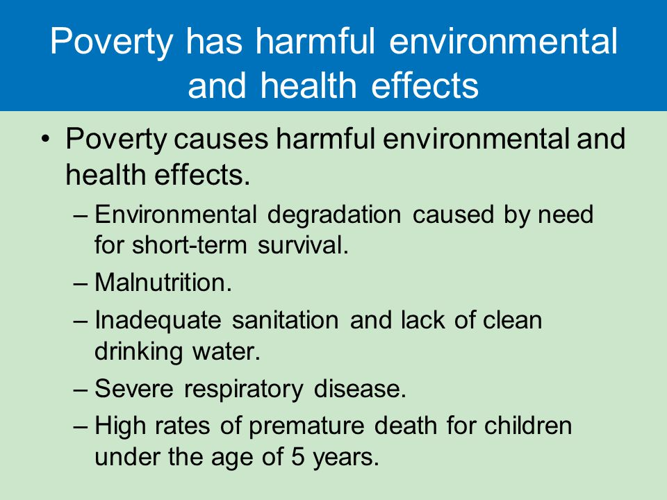 The causes and shortlong term effects of poverty