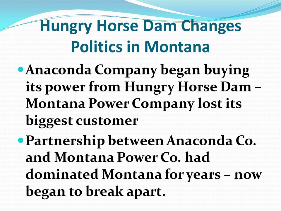 Hungry Horse Dam Changes Politics in Montana