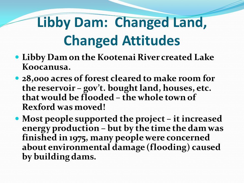 Libby Dam: Changed Land, Changed Attitudes