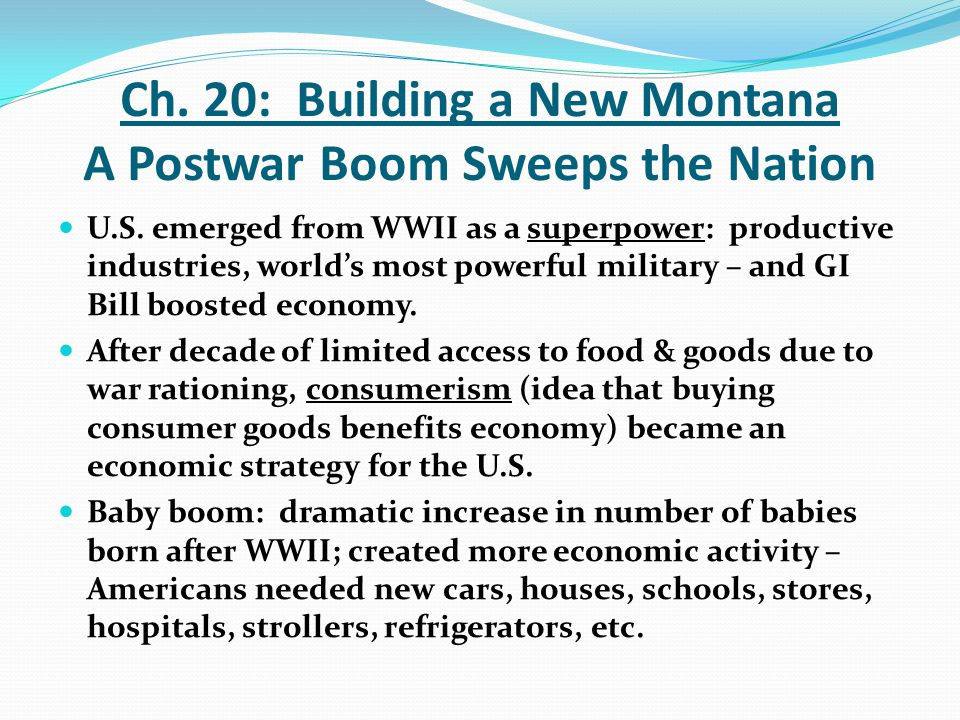 Ch. 20: Building a New Montana A Postwar Boom Sweeps the Nation