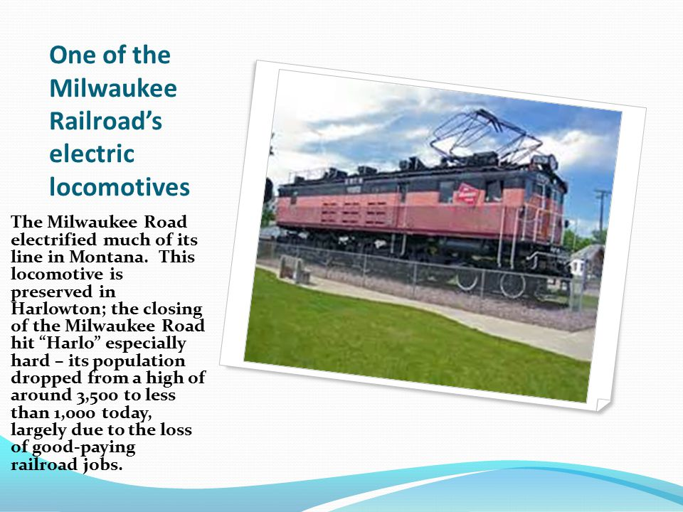 One of the Milwaukee Railroad's electric locomotives