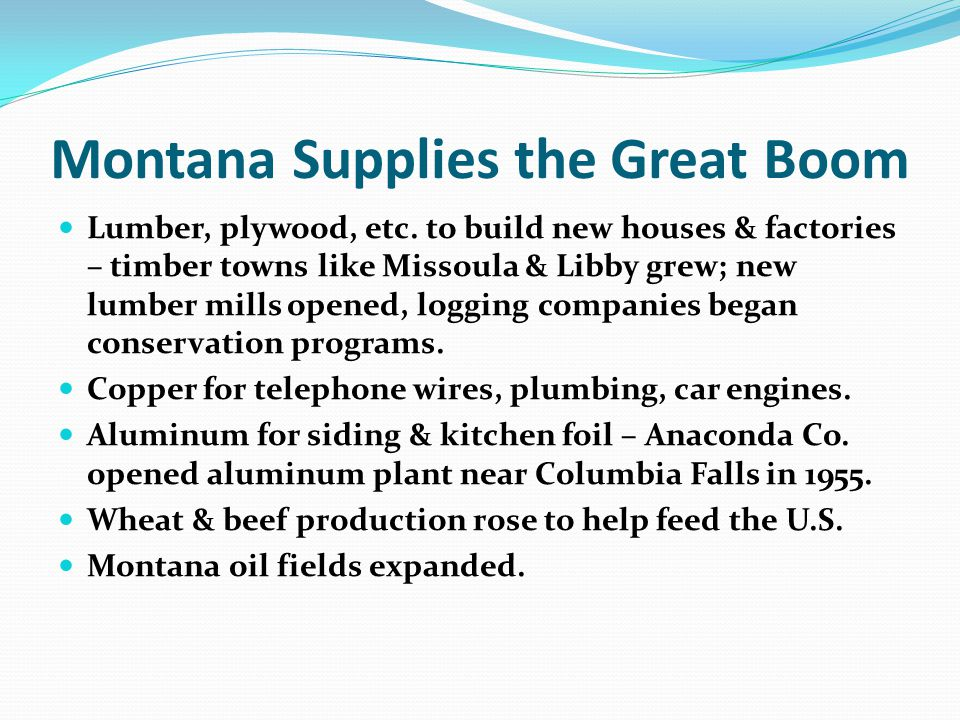 Montana Supplies the Great Boom