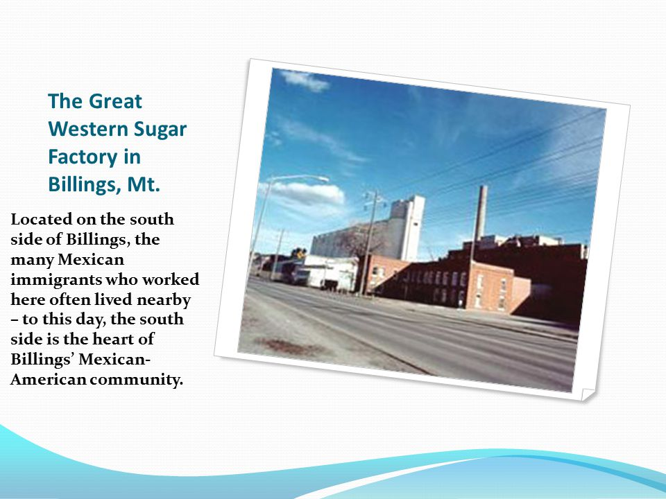 The Great Western Sugar Factory in Billings, Mt.