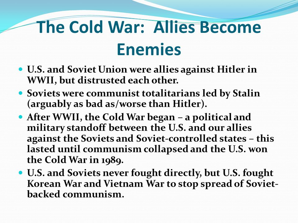 The Cold War: Allies Become Enemies