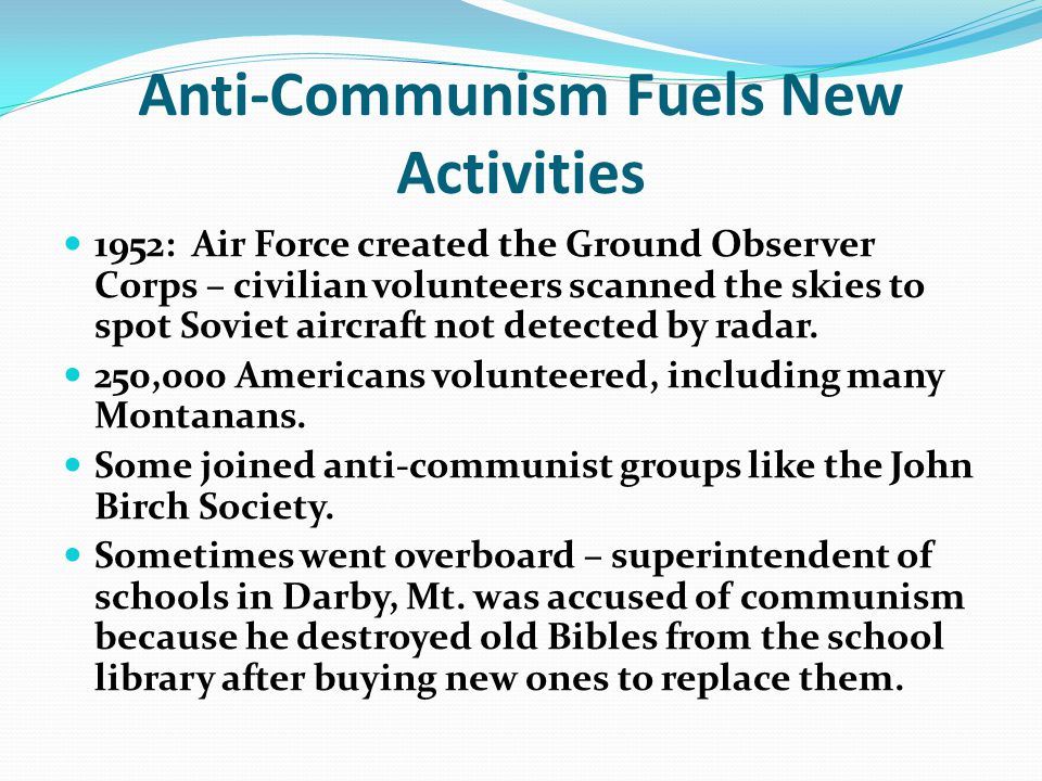 Anti-Communism Fuels New Activities