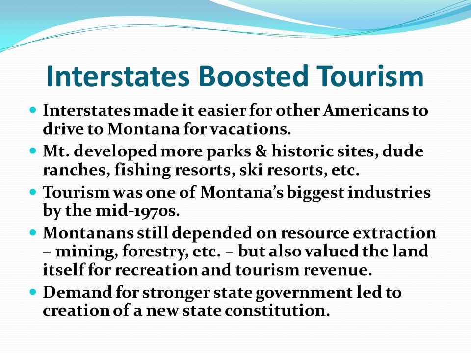Interstates Boosted Tourism