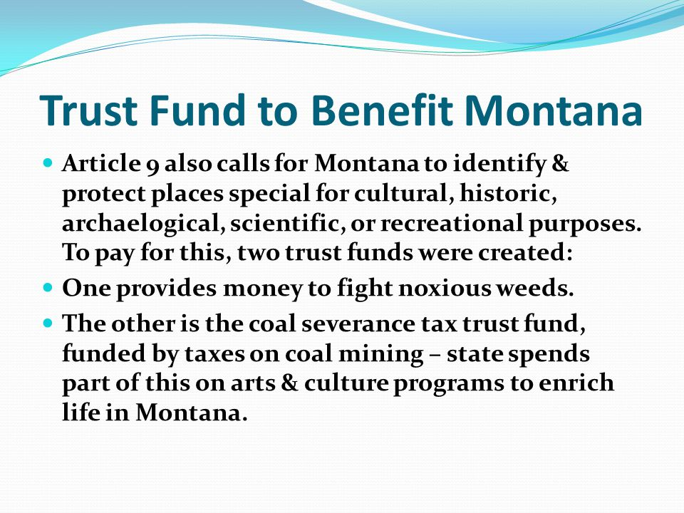 Trust Fund to Benefit Montana