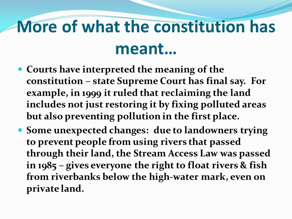 More of what the constitution has meant…