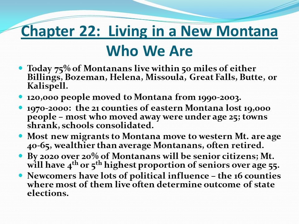 Chapter 22: Living in a New Montana Who We Are
