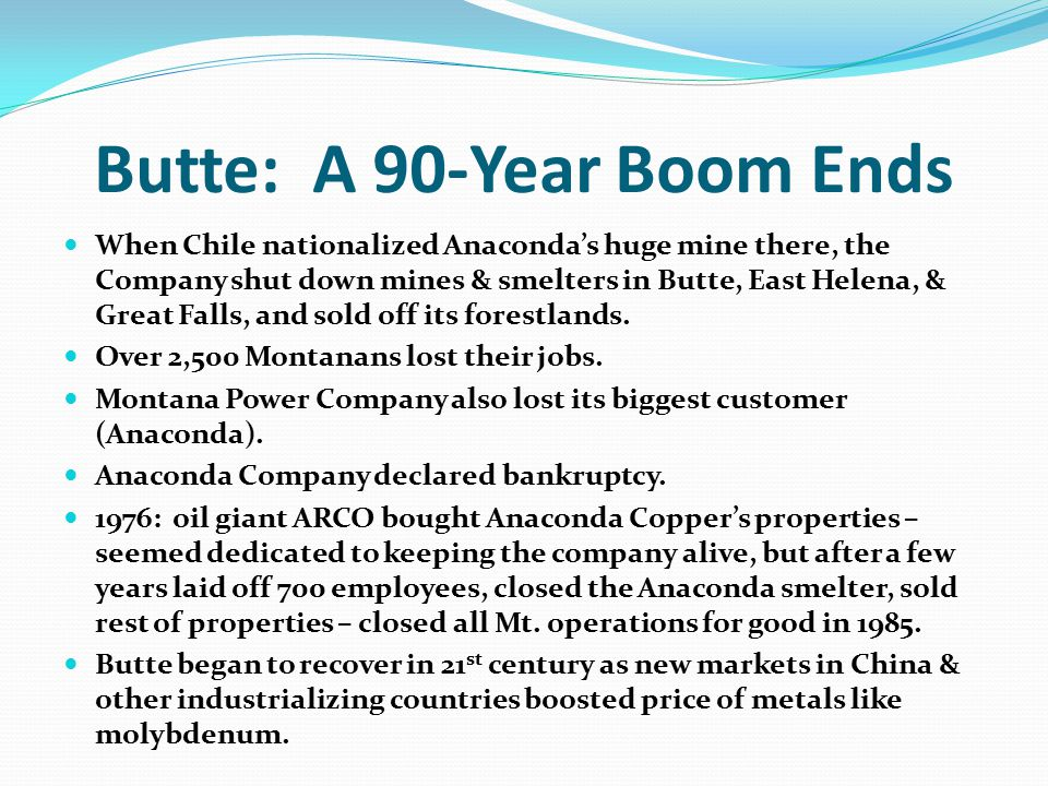 Butte: A 90-Year Boom Ends