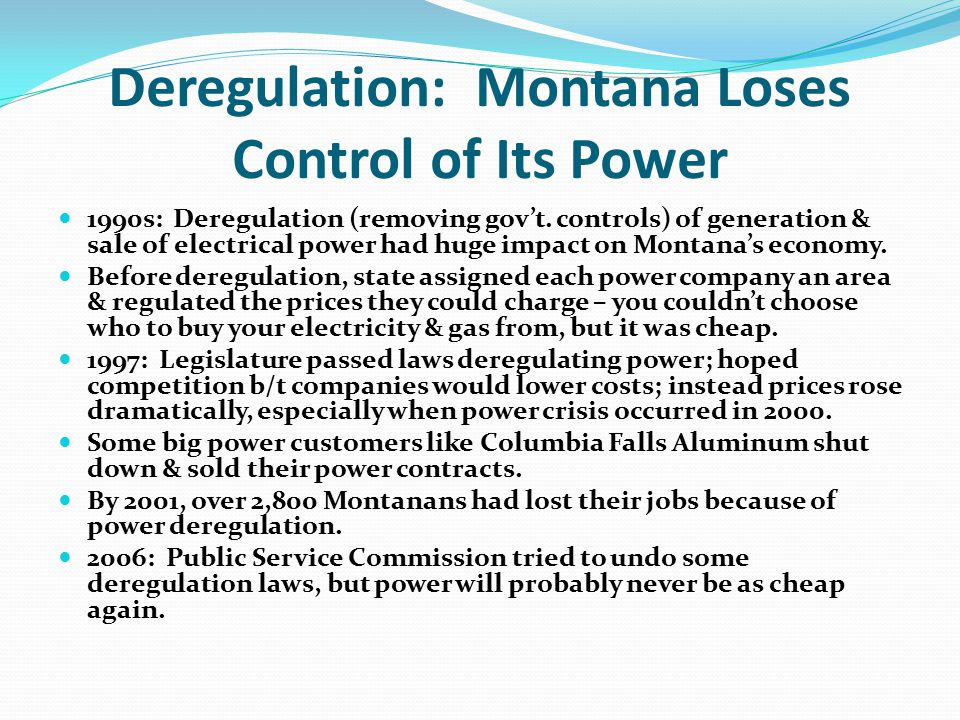 Deregulation: Montana Loses Control of Its Power