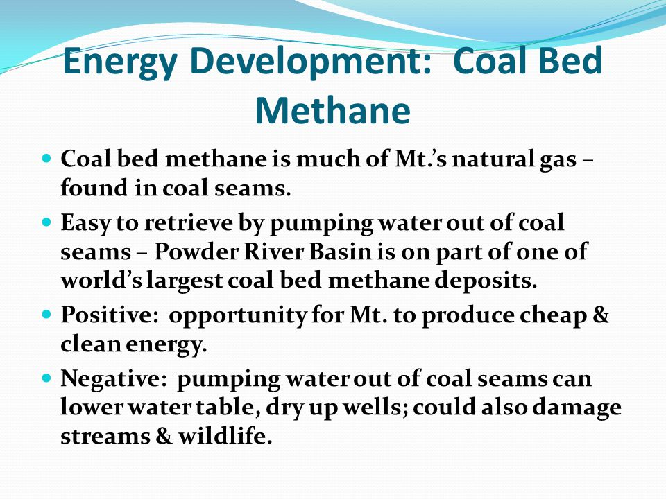 Energy Development: Coal Bed Methane