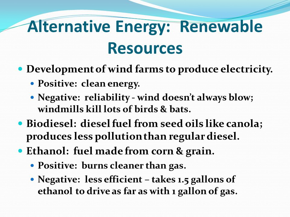 Alternative Energy: Renewable Resources