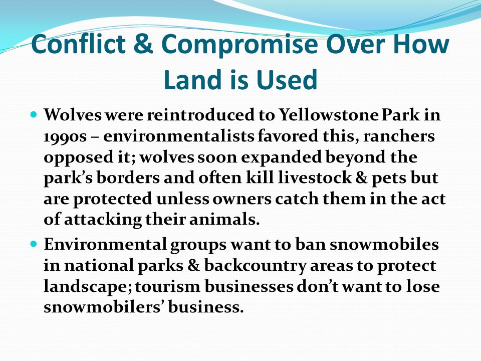 Conflict & Compromise Over How Land is Used