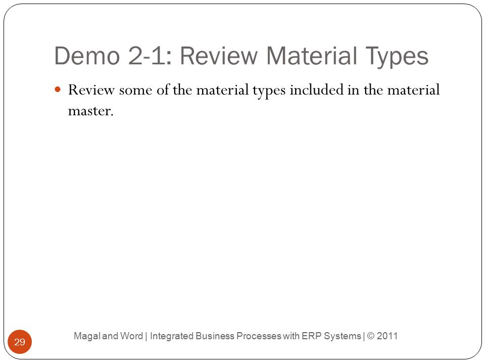 Demo 2-1: Review Material Types