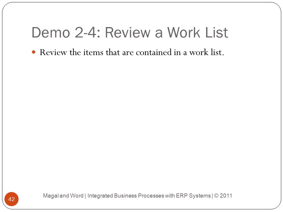 Demo 2-4: Review a Work List