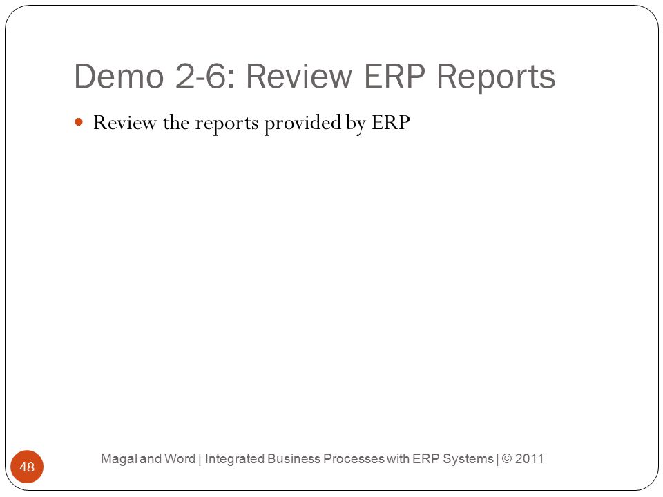Demo 2-6: Review ERP Reports