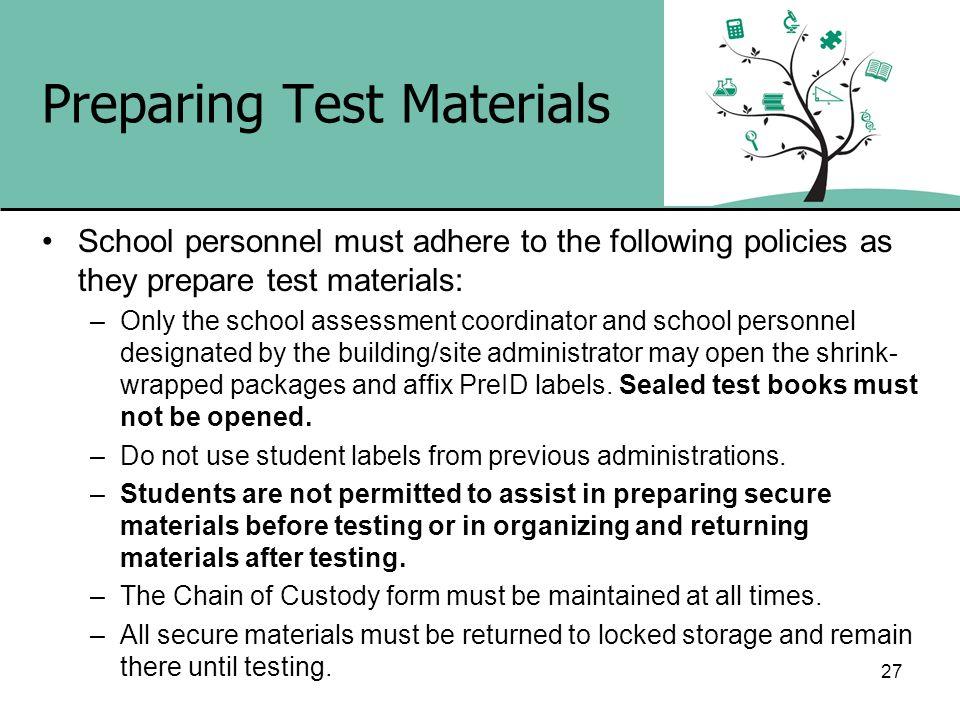 Preparing Test Materials