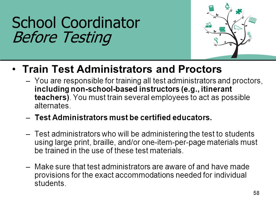 School Coordinator Before Testing