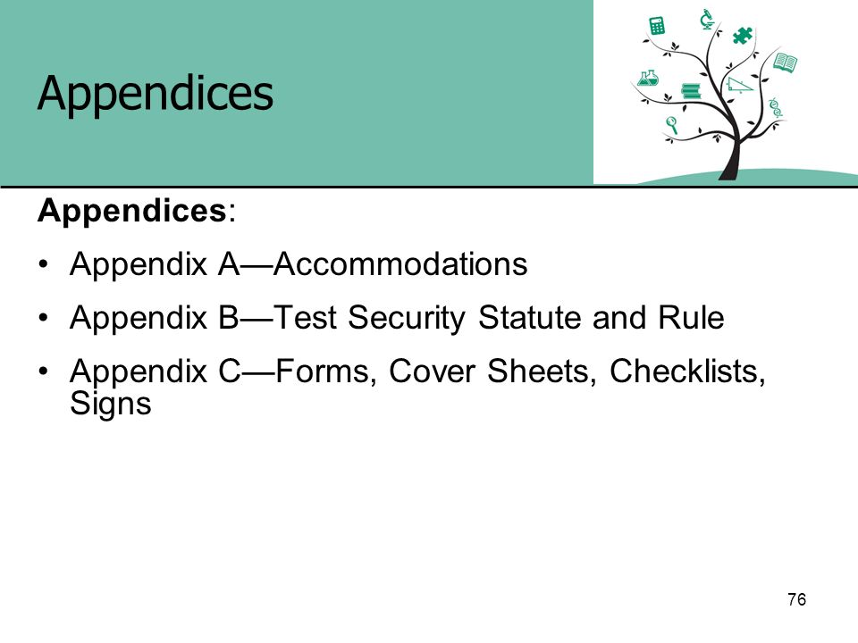Appendices Appendices: Appendix A—Accommodations