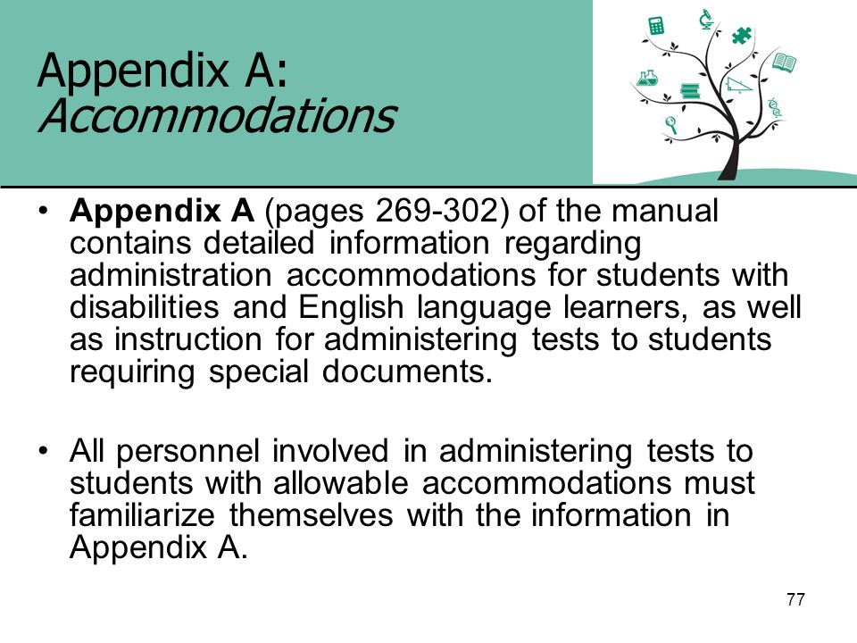 Appendix A: Accommodations