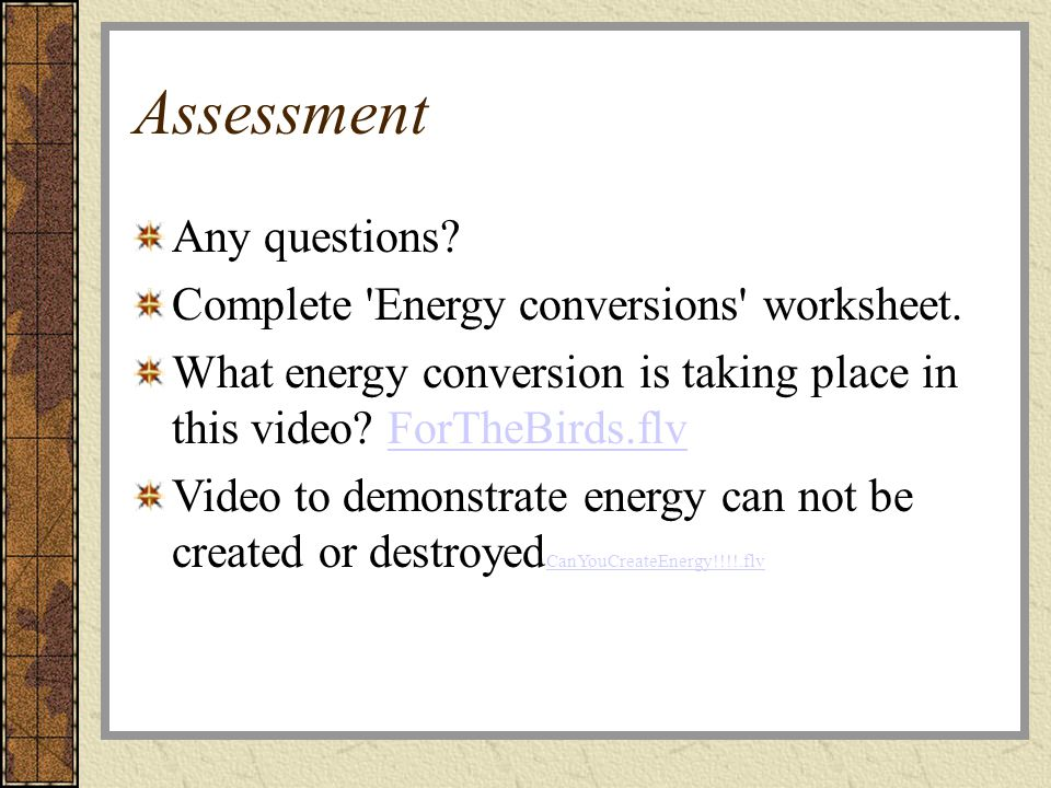 Energy Sources and Energy Conversions ppt download – Energy Conversions Worksheet