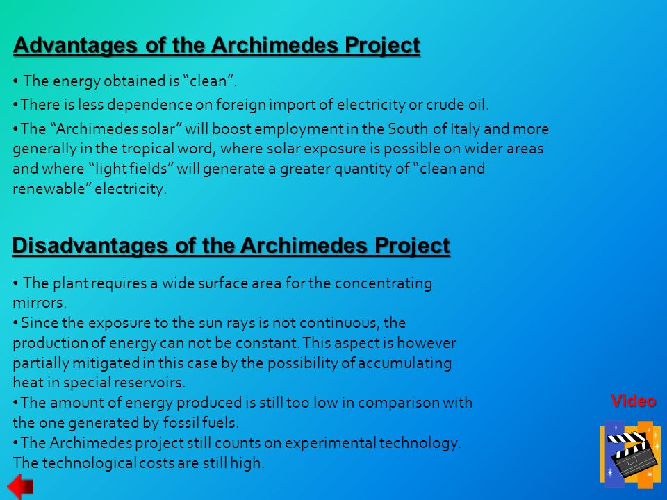 Advantages of the Archimedes Project