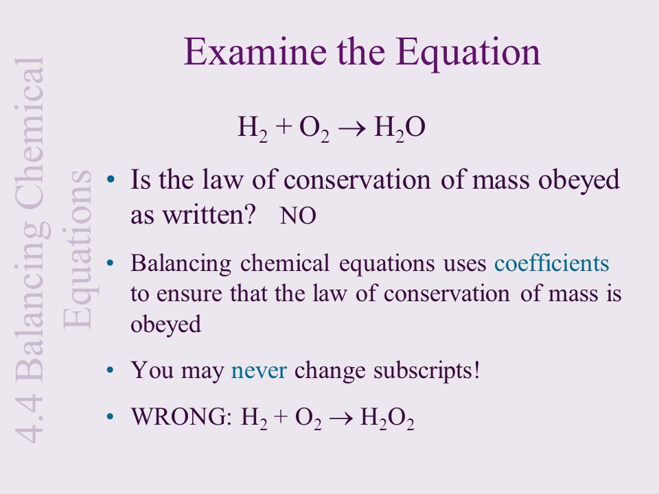 in writing a balanced equation what must be conserved Chemical reactions balanced chemical equation – tells us which substances are the products and we must balance the equation to satisfy the conservation.