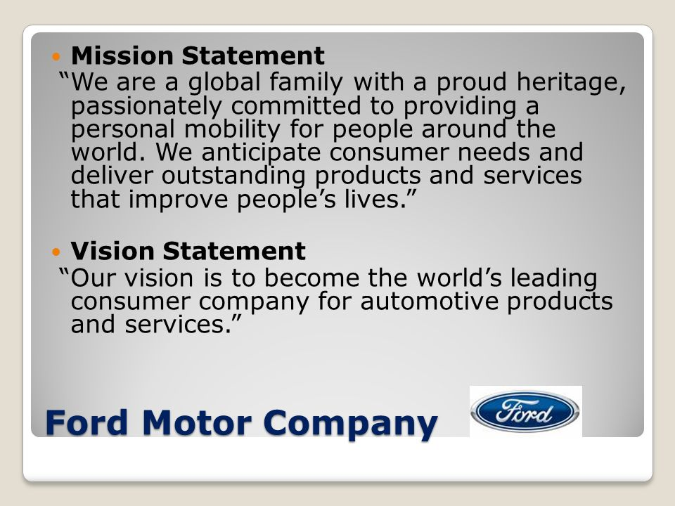 pretest group work planning definition purposes of ForFord Motor Company Mission Statement