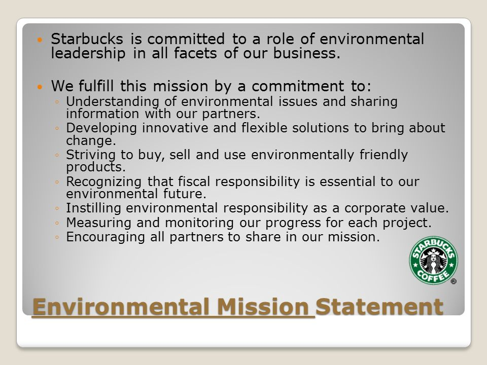 Starbucks mission responsibility and growth