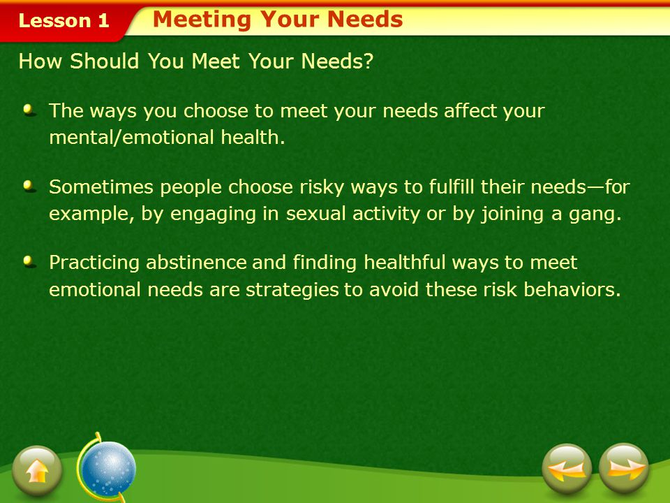 Meeting Your Needs How Should You Meet Your Needs