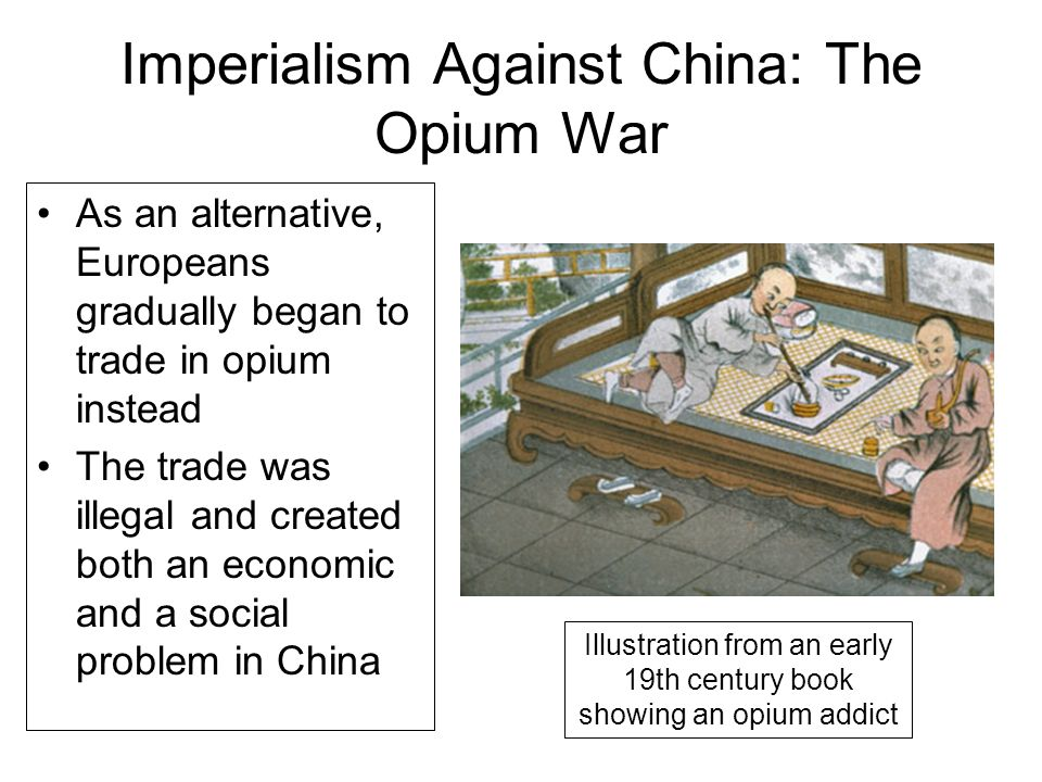 causes of the opium war essays The cause and effect of the opium wars the cause and effect of the opium wars introduction the opium wars is also known as the anglo-chinese wars, it has been divided into two separate wars from which the first opium war occurred from 1839-1842 and the second opium war held from 1856-1860.