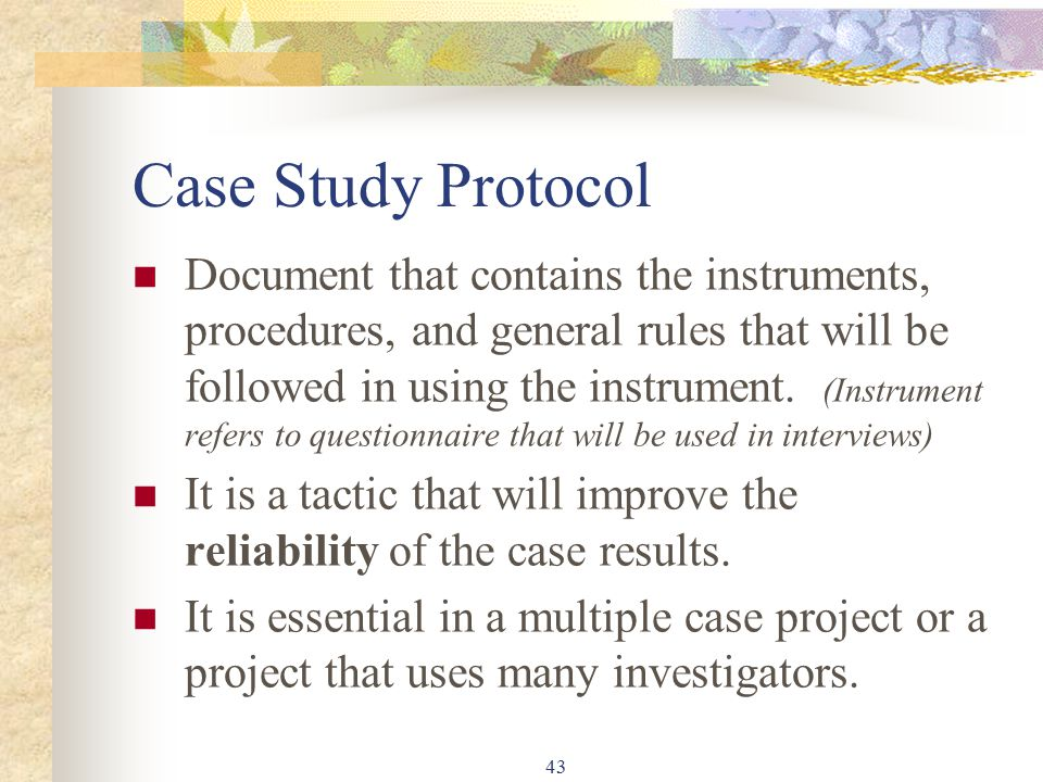 yin case study protocol Designing a case study protocol for application in is research keywords: case research, case study protocol, case research instruments, is research, interpretivist positivist execution of case research (yin 1994.