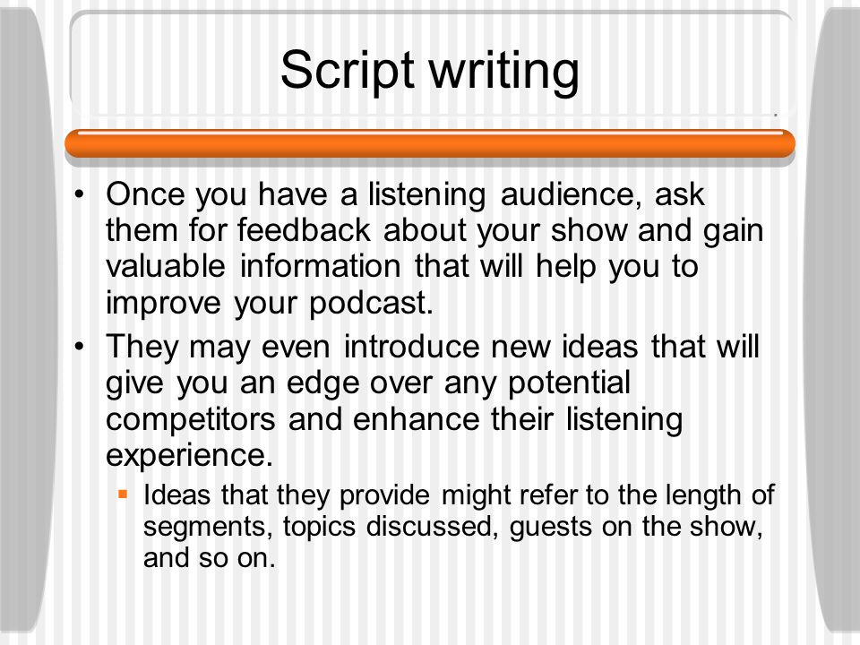 tips for script writing Good script writing is a skill developed over time, and most business people simply don't have it you're probably among them it's not just you it's eve.